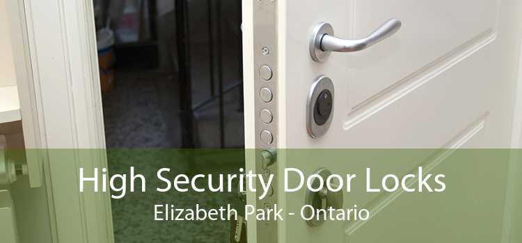 High Security Door Locks Elizabeth Park - Ontario