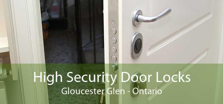 High Security Door Locks Gloucester Glen - Ontario
