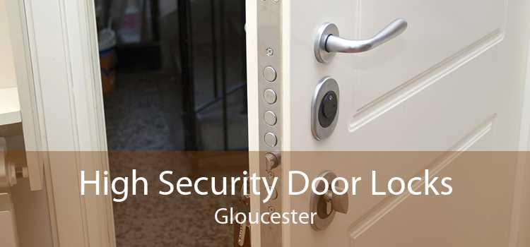 High Security Door Locks Gloucester