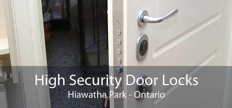 High Security Door Locks Hiawatha Park - Ontario