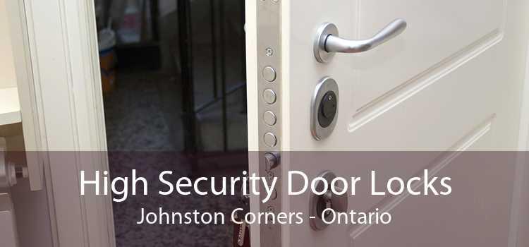 High Security Door Locks Johnston Corners - Ontario