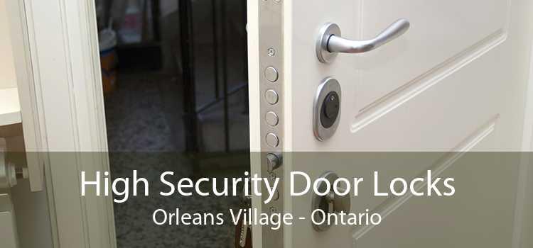 High Security Door Locks Orleans Village - Ontario