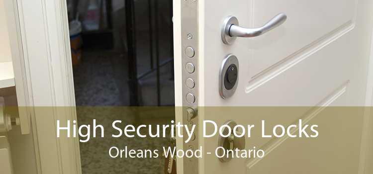 High Security Door Locks Orleans Wood - Ontario