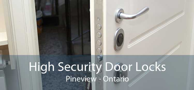 High Security Door Locks Pineview - Ontario