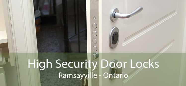 High Security Door Locks Ramsayville - Ontario