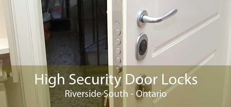 High Security Door Locks Riverside South - Ontario