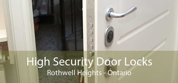 High Security Door Locks Rothwell Heights - Ontario
