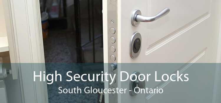 High Security Door Locks South Gloucester - Ontario