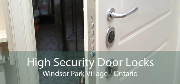 High Security Door Locks Windsor Park Village - Ontario
