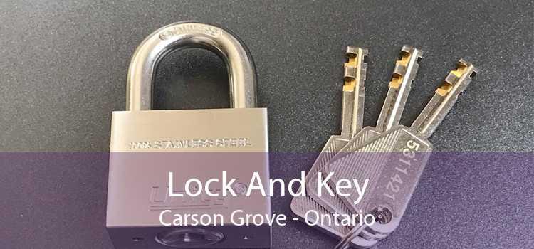 Lock And Key Carson Grove - Ontario