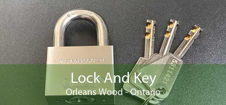 Lock And Key Orleans Wood - Ontario