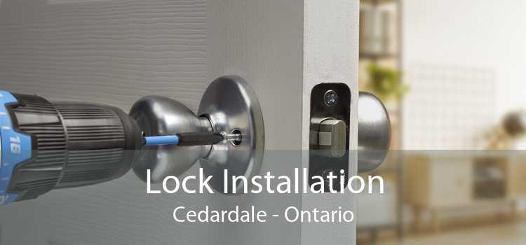 Lock Installation Cedardale - Ontario