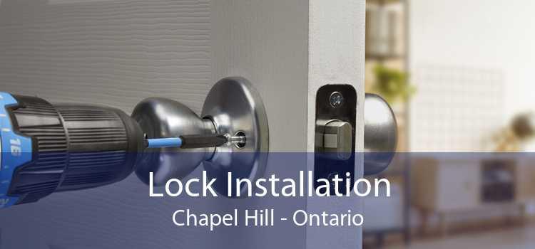 Lock Installation Chapel Hill - Ontario