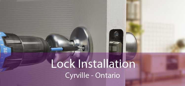 Lock Installation Cyrville - Ontario