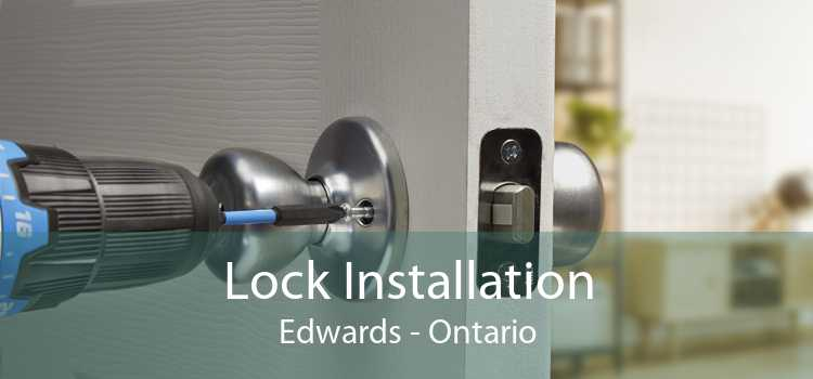 Lock Installation Edwards - Ontario