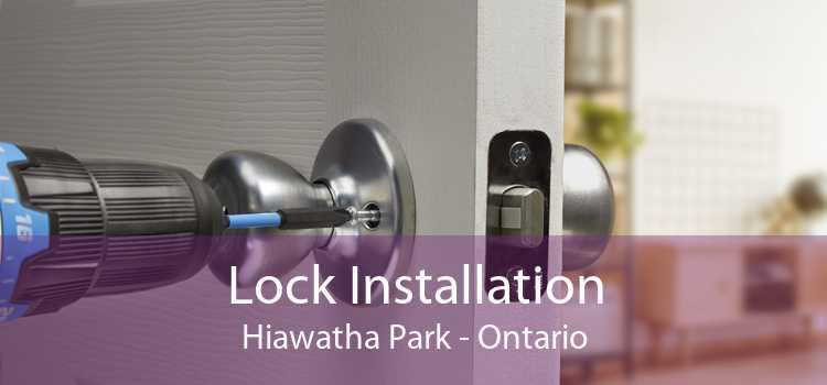 Lock Installation Hiawatha Park - Ontario