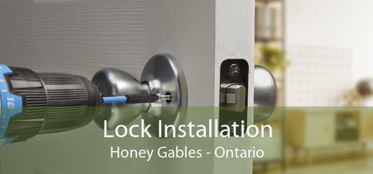 Lock Installation Honey Gables - Ontario