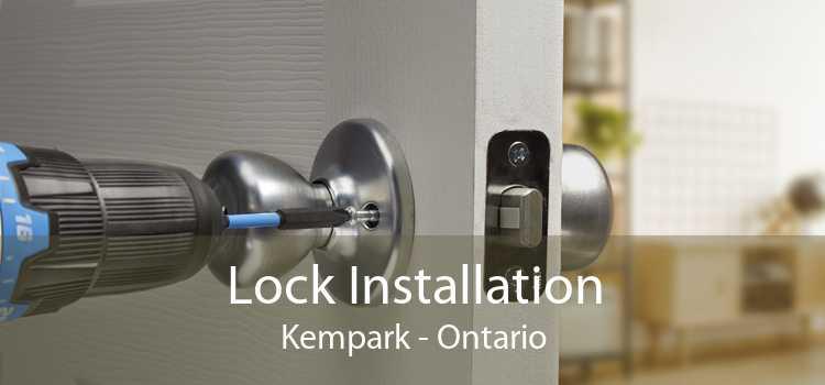 Lock Installation Kempark - Ontario