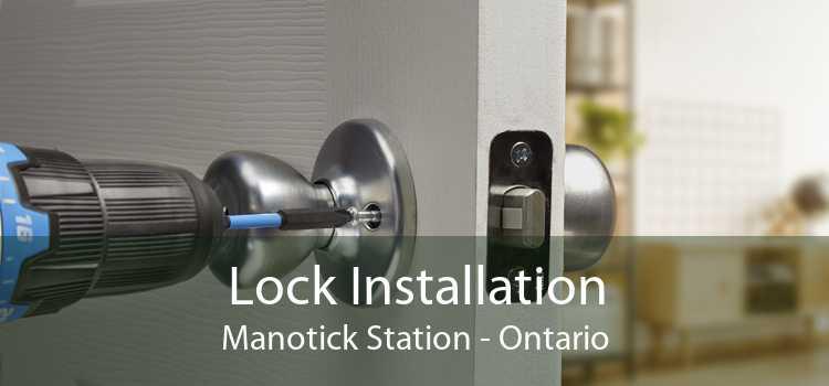 Lock Installation Manotick Station - Ontario