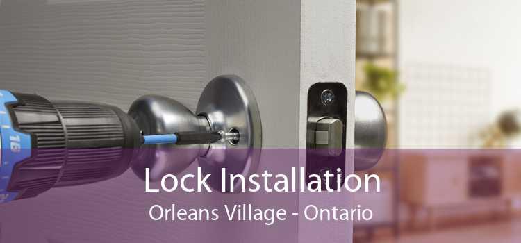 Lock Installation Orleans Village - Ontario