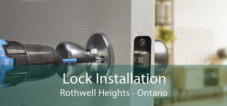 Lock Installation Rothwell Heights - Ontario