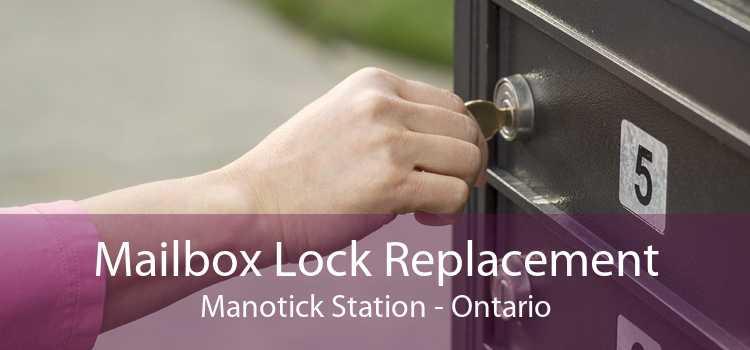 Mailbox Lock Replacement Manotick Station - Ontario