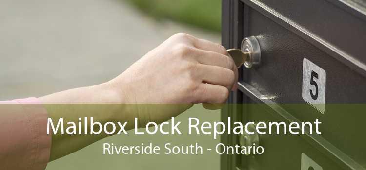 Mailbox Lock Replacement Riverside South - Ontario