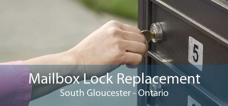 Mailbox Lock Replacement South Gloucester - Ontario