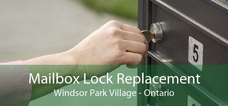 Mailbox Lock Replacement Windsor Park Village - Ontario
