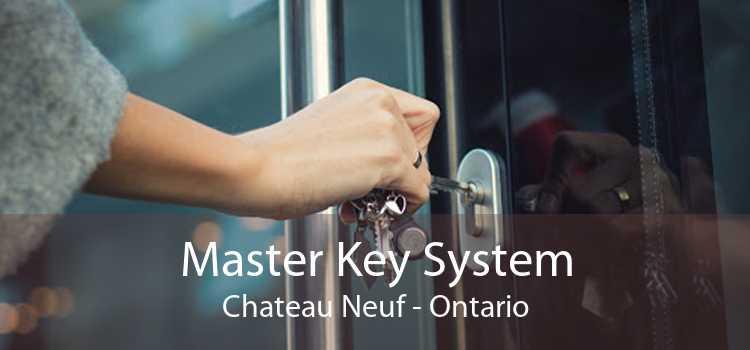 Master Key System Chateau Neuf - Ontario