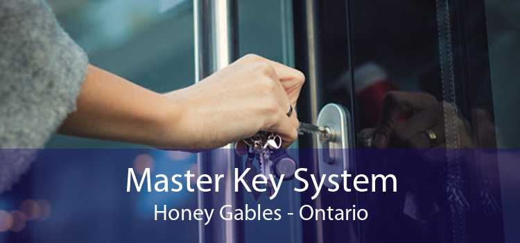 Master Key System Honey Gables - Ontario