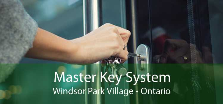 Master Key System Windsor Park Village - Ontario