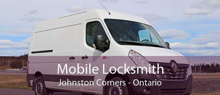 Mobile Locksmith Johnston Corners - Ontario
