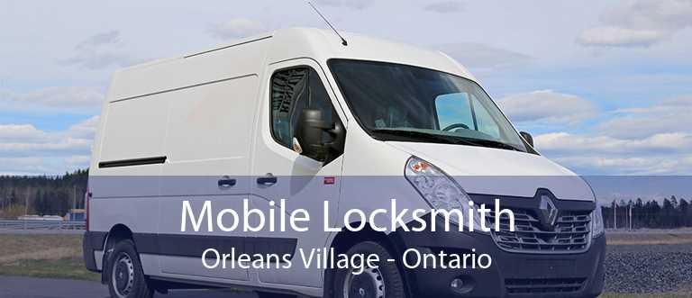 Mobile Locksmith Orleans Village - Ontario