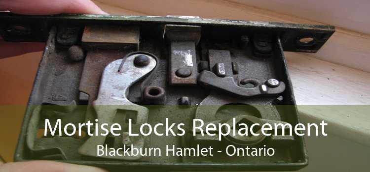 Mortise Locks Replacement Blackburn Hamlet - Ontario