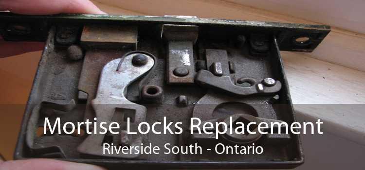 Mortise Locks Replacement Riverside South - Ontario
