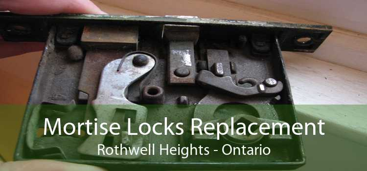 Mortise Locks Replacement Rothwell Heights - Ontario