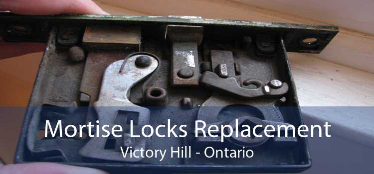Mortise Locks Replacement Victory Hill - Ontario