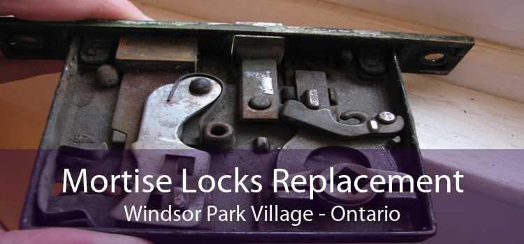 Mortise Locks Replacement Windsor Park Village - Ontario