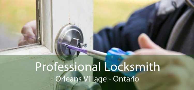 Professional Locksmith Orleans Village - Ontario