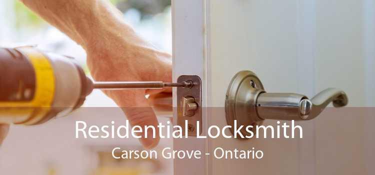 Residential Locksmith Carson Grove - Ontario