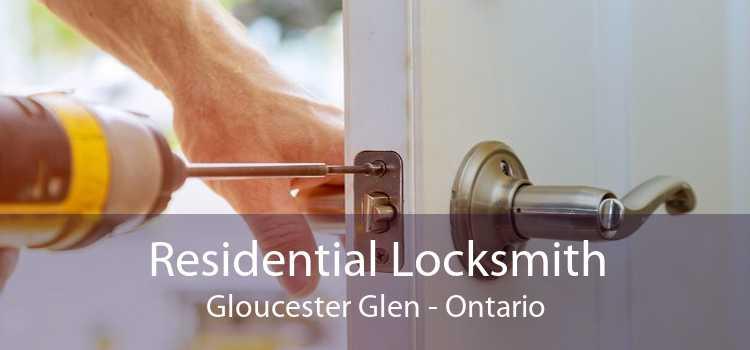 Residential Locksmith Gloucester Glen - Ontario