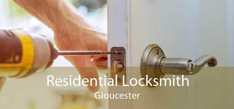 Residential Locksmith Gloucester