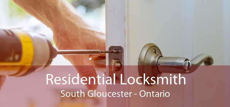 Residential Locksmith South Gloucester - Ontario