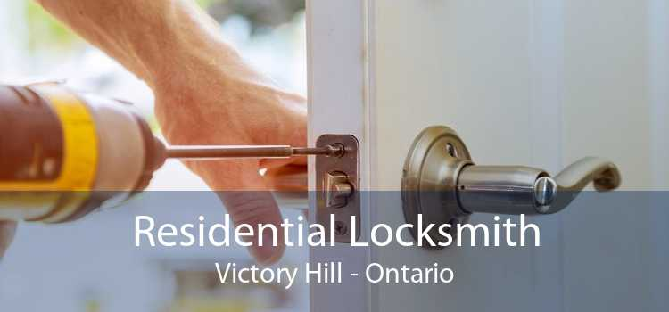 Residential Locksmith Victory Hill - Ontario