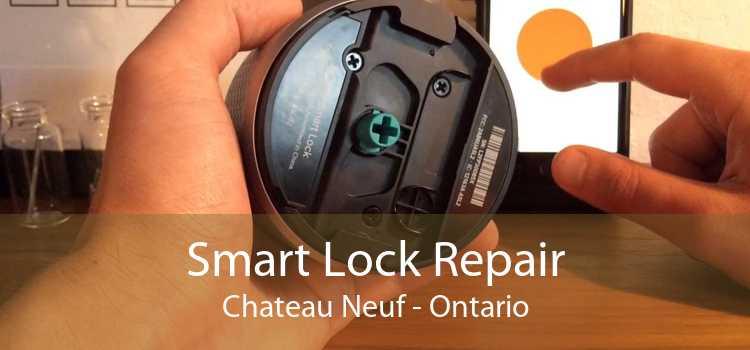 Smart Lock Repair Chateau Neuf - Ontario