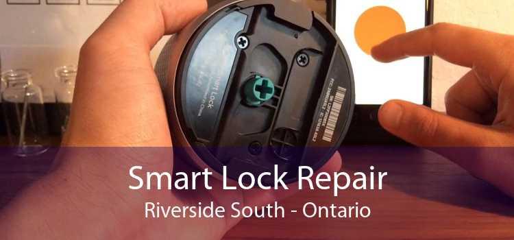 Smart Lock Repair Riverside South - Ontario