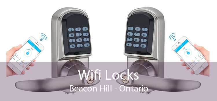 Wifi Locks Beacon Hill - Ontario
