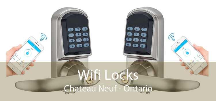 Wifi Locks Chateau Neuf - Ontario