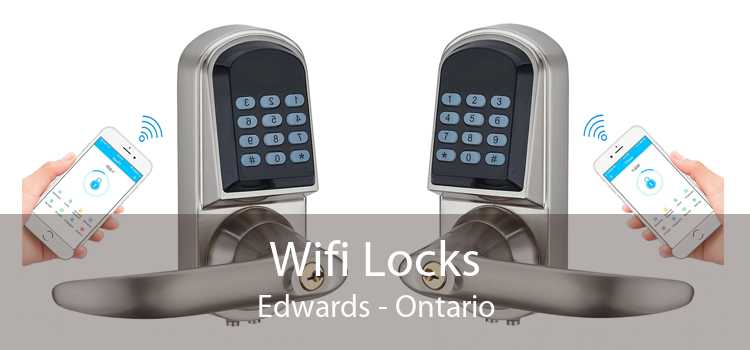 Wifi Locks Edwards - Ontario